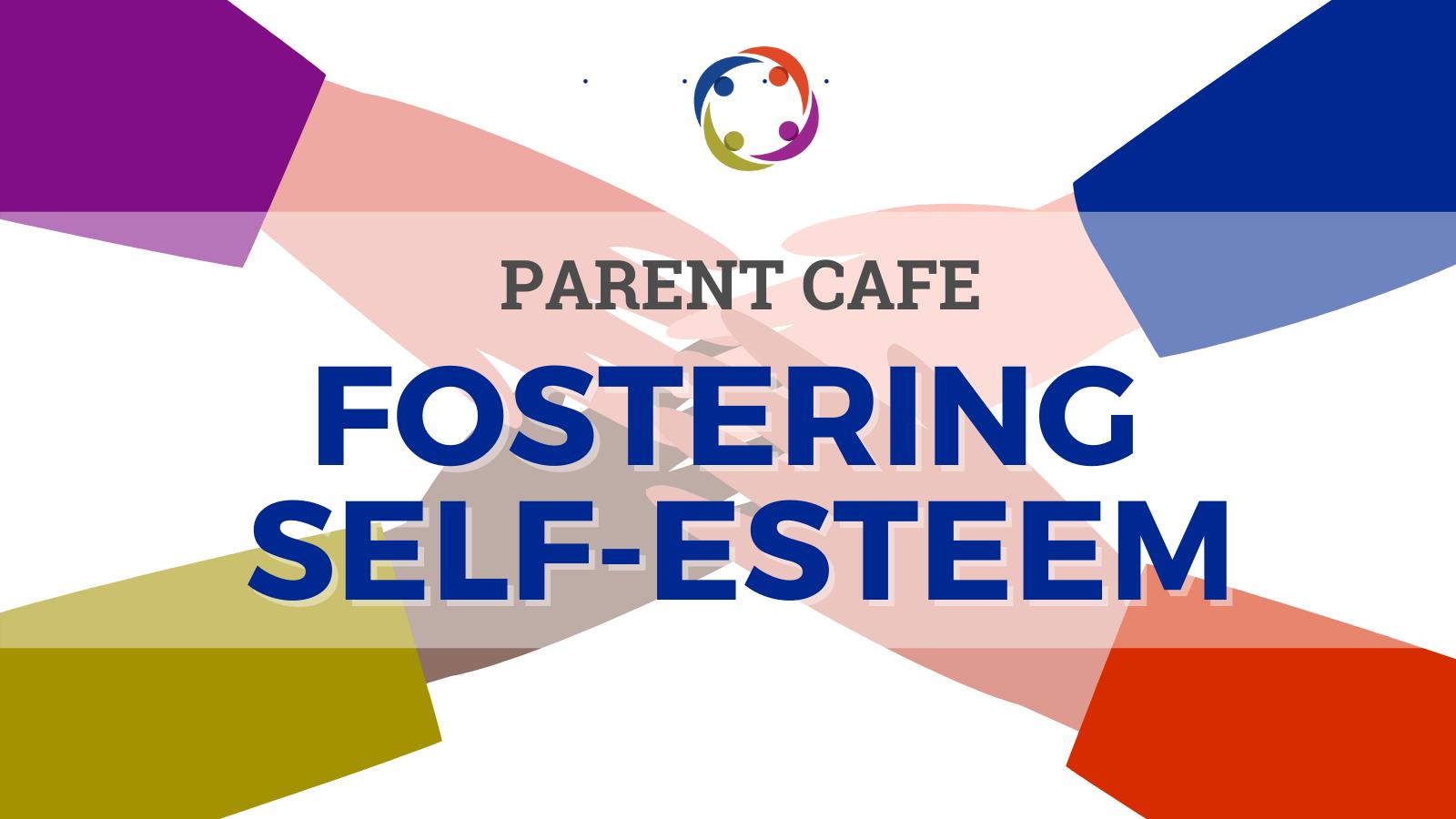 Fostering Self Esteem